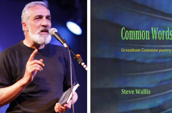 Common Words: Greenham Common Poetry by Steve Wallis